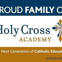 Holy Cross Academy Proud Family Yard Sign