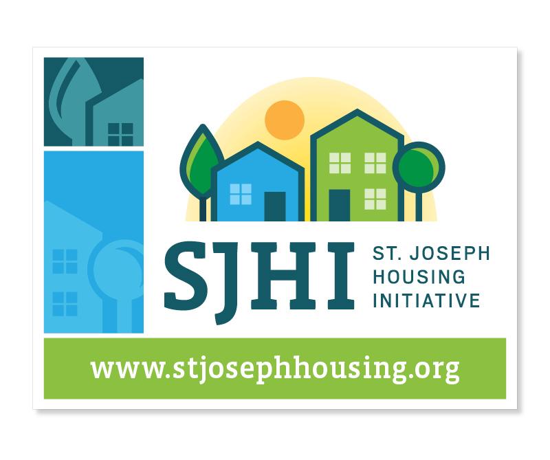 St. Joseph Housing Initiative Yard Sign